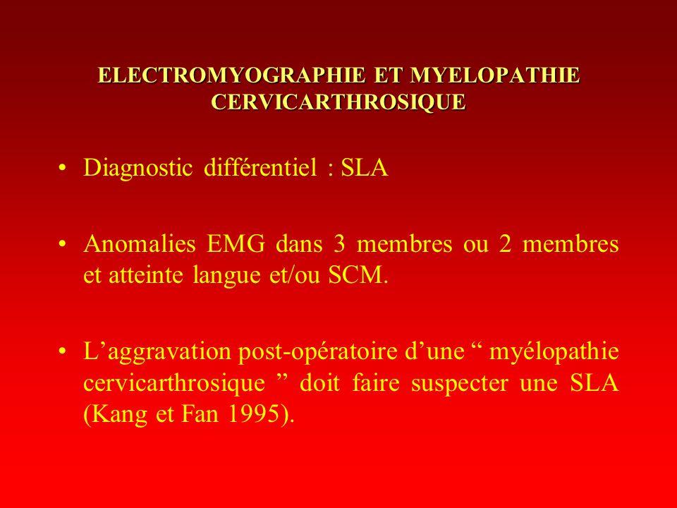 ELECTROMYOGRAPHIE ET MYELOPATHIE CERVICARTHROSIQUE