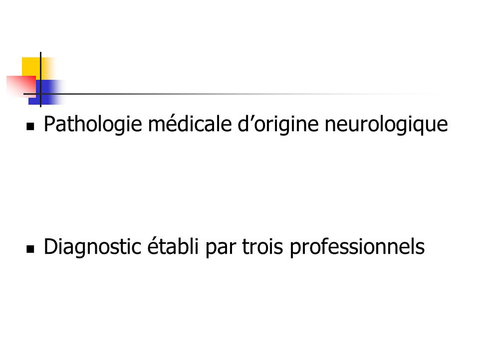 Pathologie médicale d'origine neurologique
