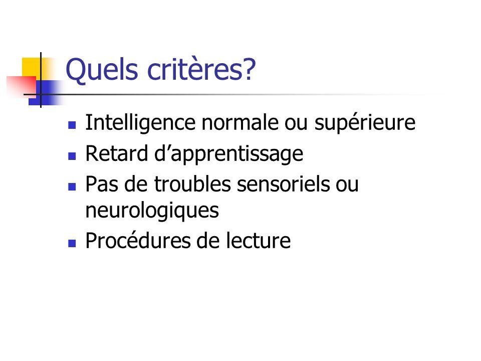 Quels critères Intelligence normale ou supérieure