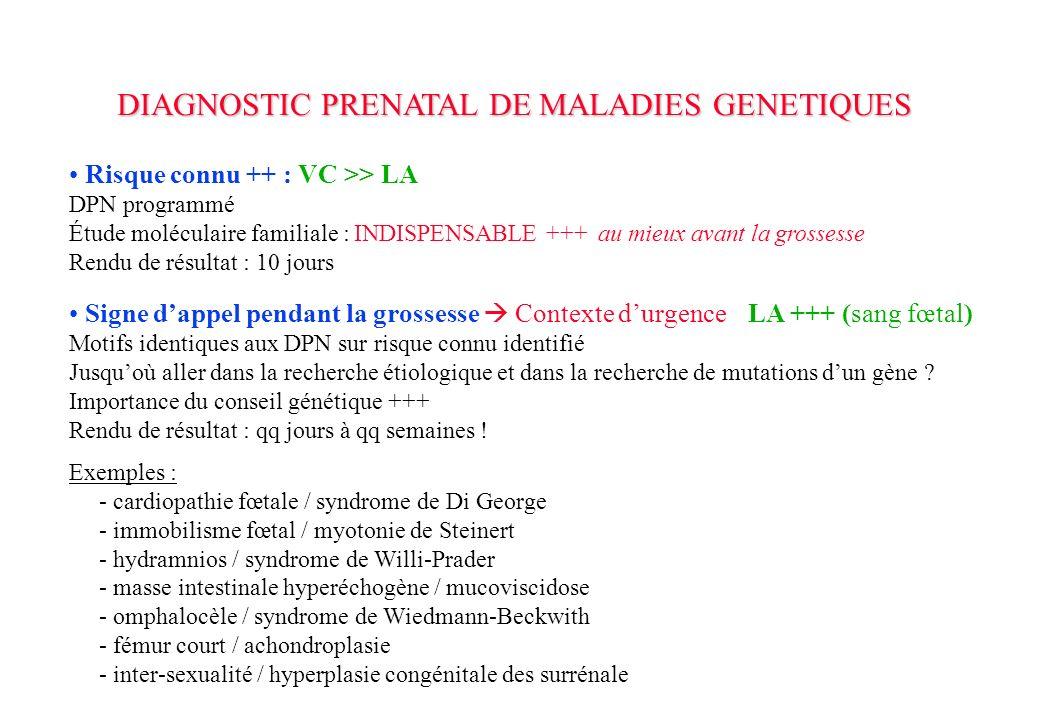 DIAGNOSTIC PRENATAL DE MALADIES GENETIQUES