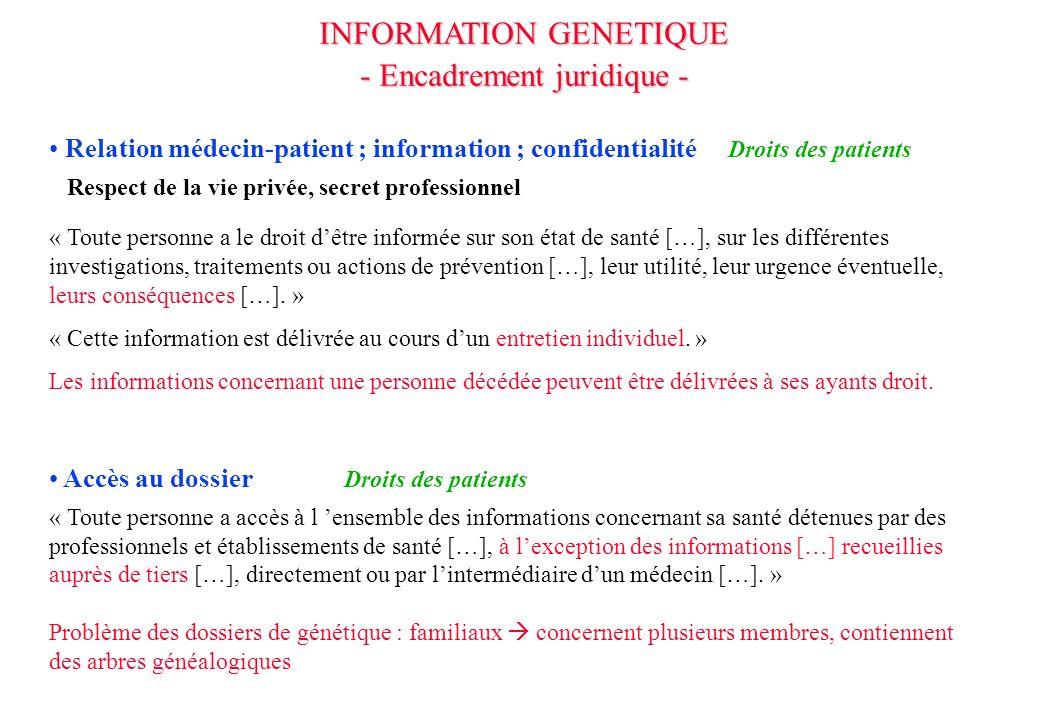 INFORMATION GENETIQUE - Encadrement juridique -