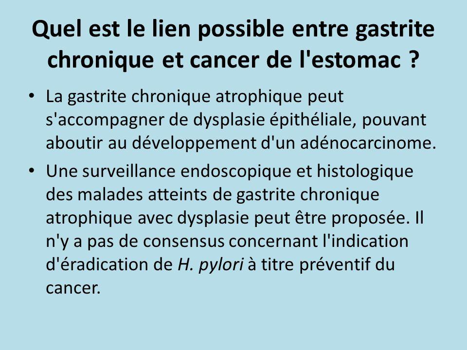 Quel est le lien possible entre gastrite chronique et cancer de l estomac