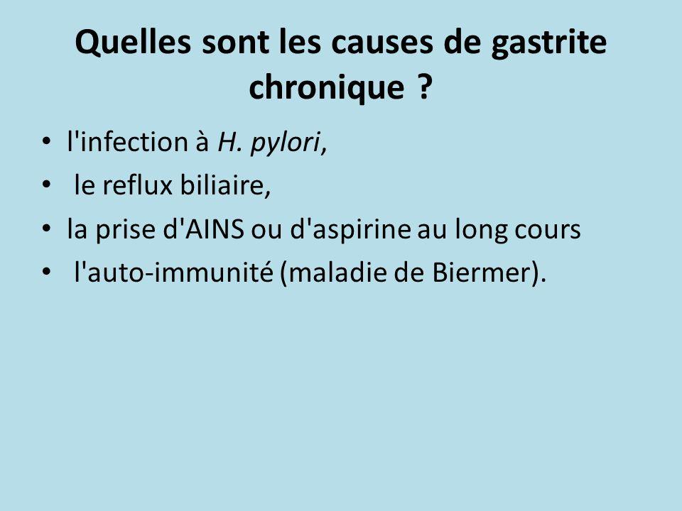 Quelles sont les causes de gastrite chronique