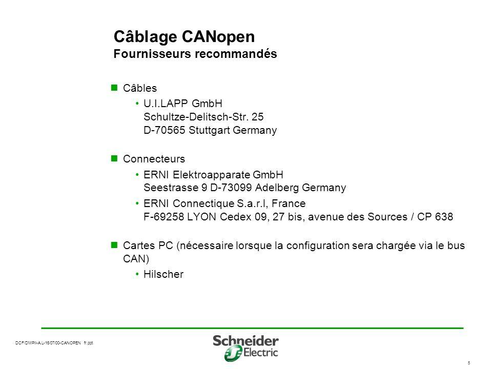 Câblage CANopen Fournisseurs recommandés