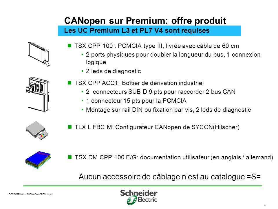 CANopen sur Premium: offre produit Les UC Premium L3 et PL7 V4 sont requises