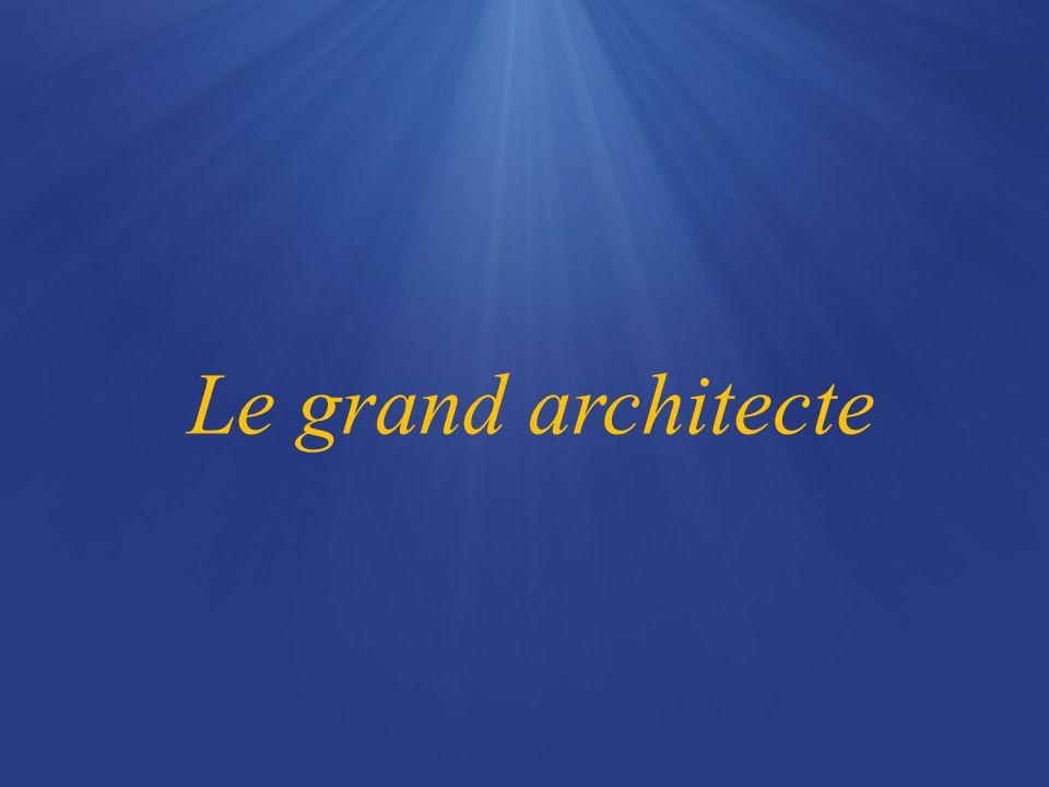 Le grand architecte