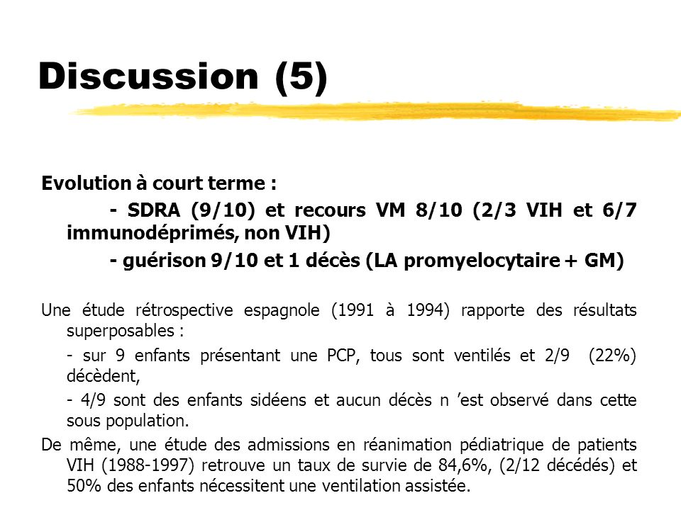 Discussion (5) Evolution à court terme :