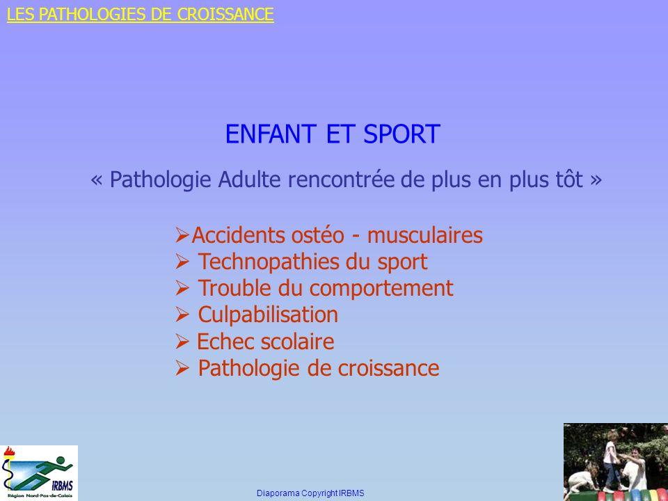 ENFANT ET SPORT « Pathologie Adulte rencontrée de plus en plus tôt »