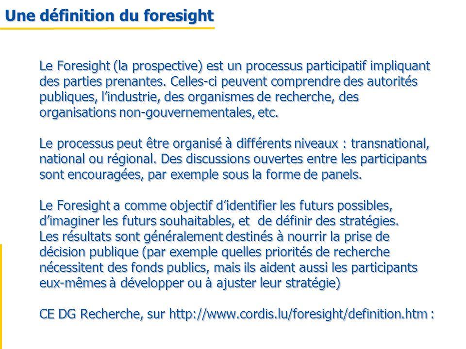 Une définition du foresight