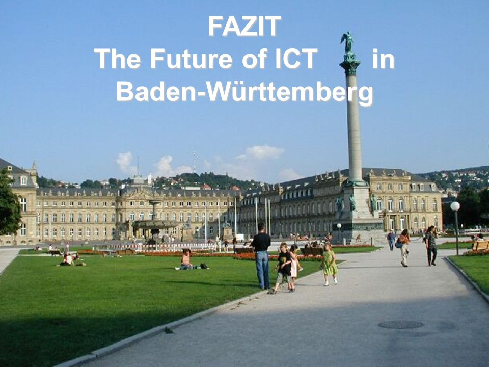 FAZIT The Future of ICT in Baden-Württemberg