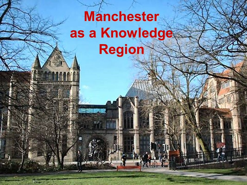 Manchester as a Knowledge Region