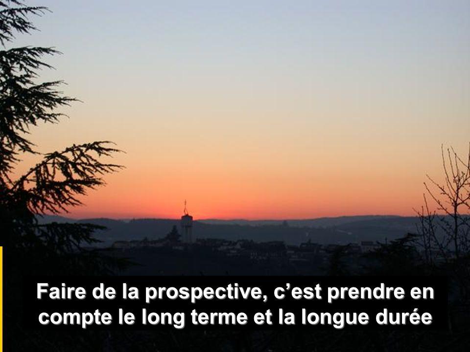 Faire de la prospective, c'est prendre en compte le long terme et la longue durée