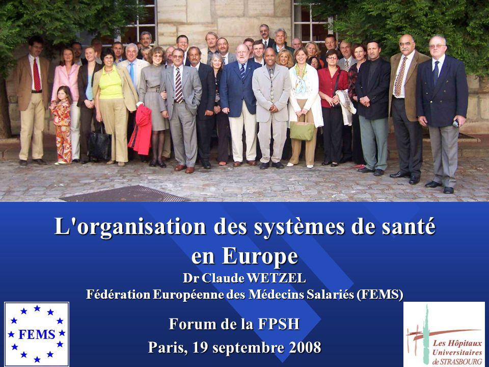 L organisation des systèmes de santé en Europe