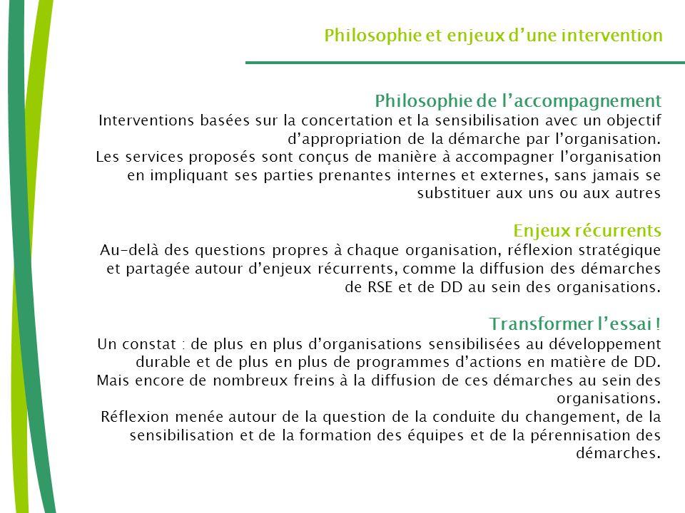 Philosophie et enjeux d'une intervention