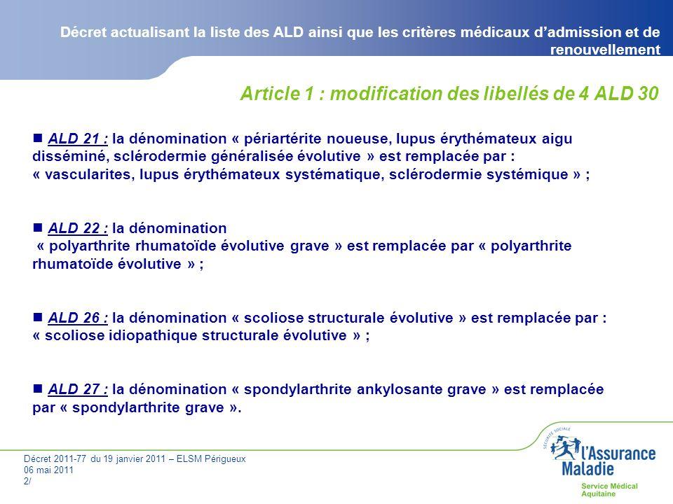 Article 1 : modification des libellés de 4 ALD 30