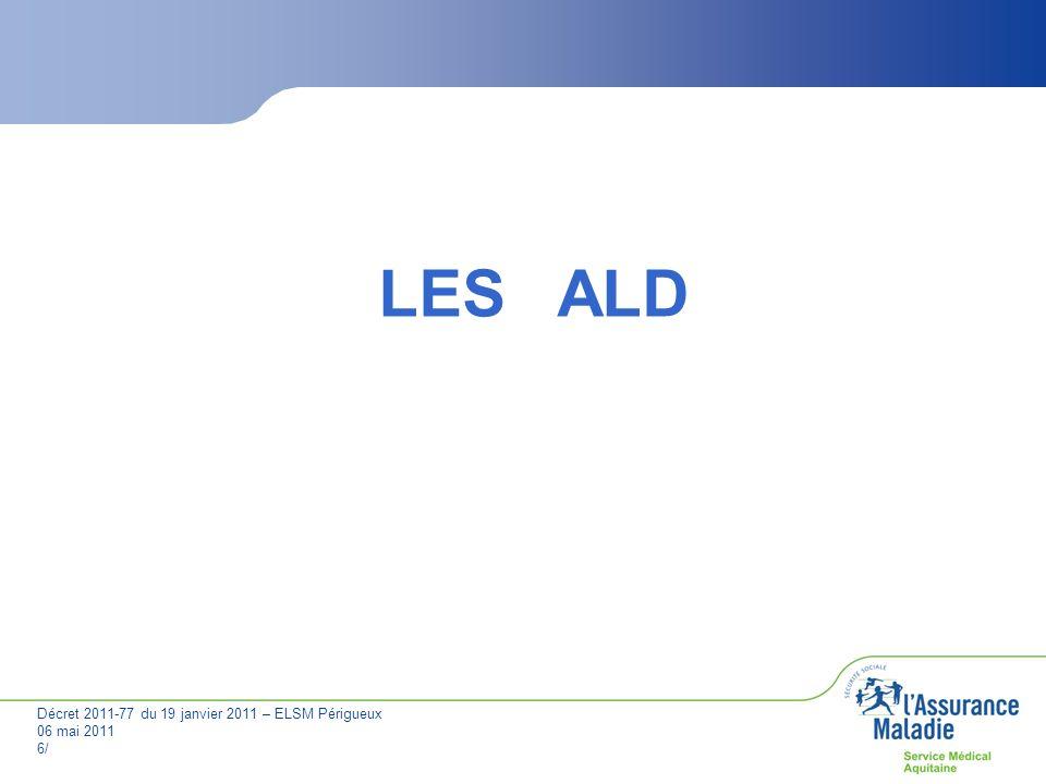 LES ALD JPV Décret 2011-77 du 19 janvier 2011 - ELSM Périgueux