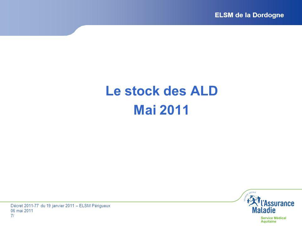 Le stock des ALD Mai 2011 ELSM de la Dordogne JPV