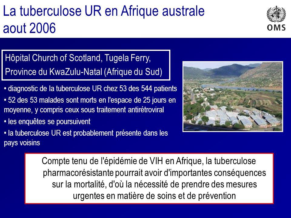La tuberculose UR en Afrique australe aout 2006