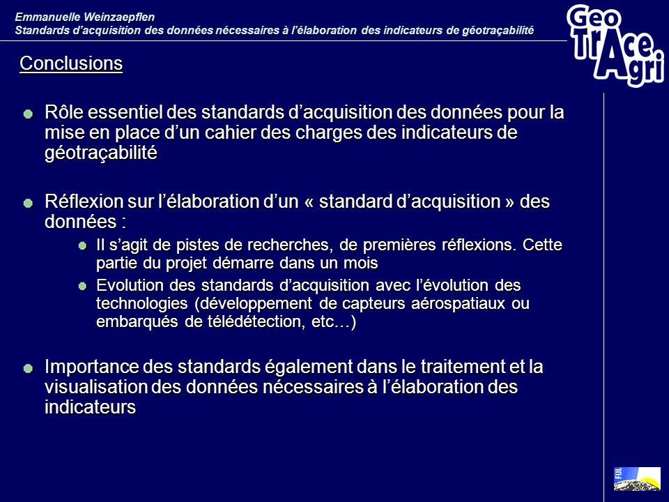 Emmanuelle Weinzaepflen Standards d'acquisition des données nécessaires à l'élaboration des indicateurs de géotraçabilité
