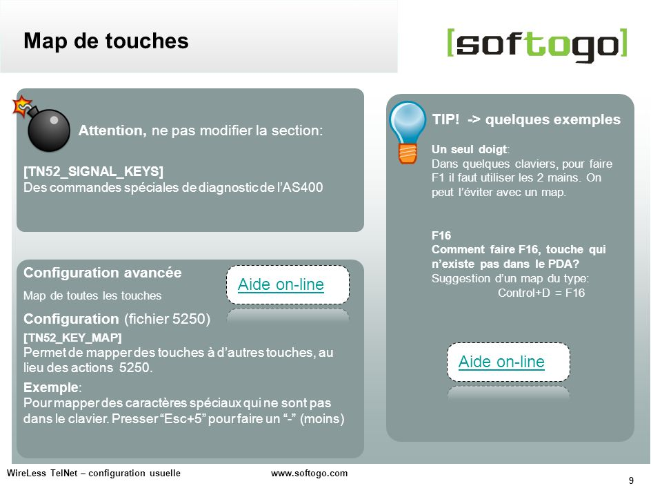 Map de touches Aide on-line Aide on-line TIP! -> quelques exemples