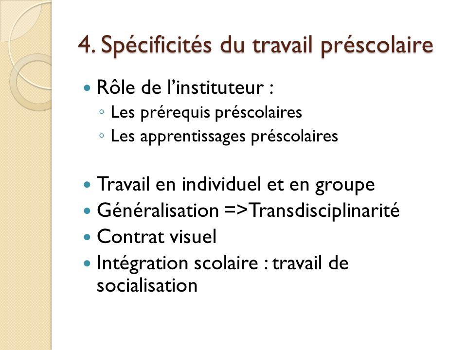 4. Spécificités du travail préscolaire