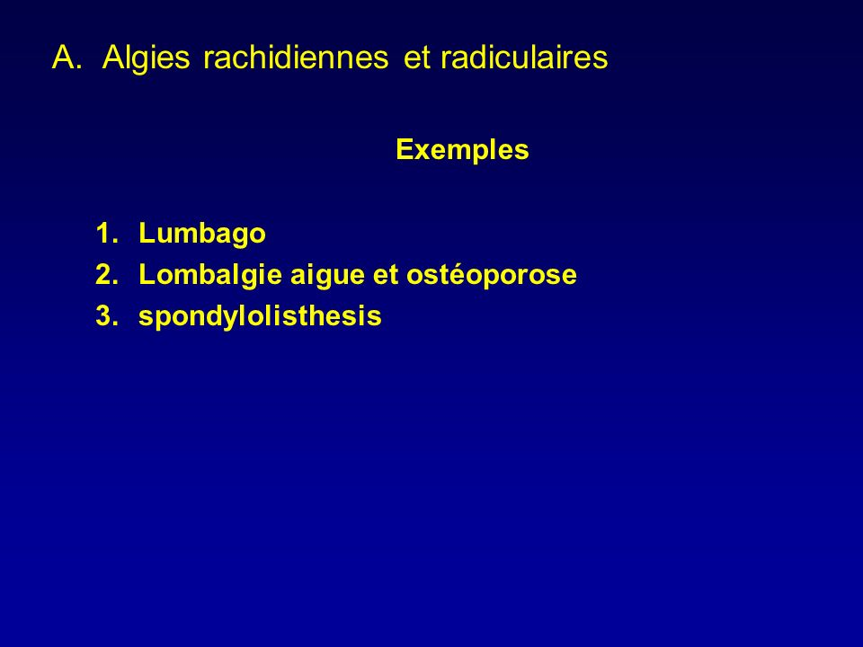 Algies rachidiennes et radiculaires