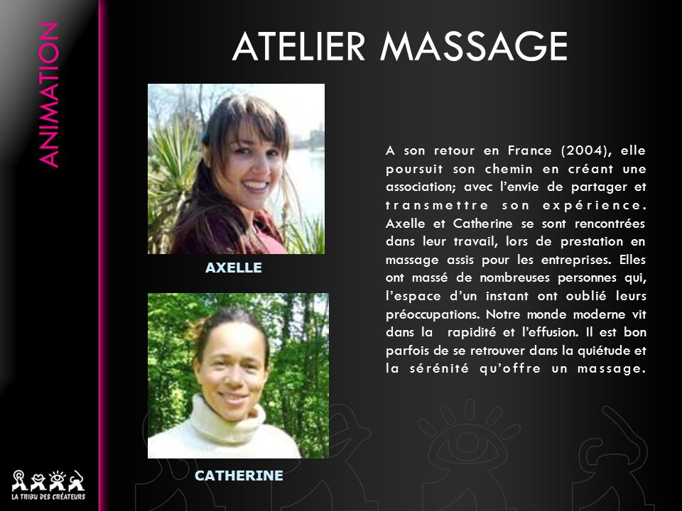 ATELIER MASSAGE AXELLE. CATHERINE.