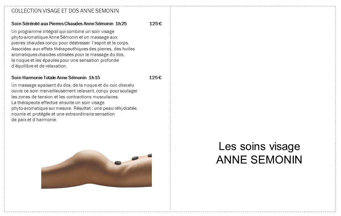 Les soins visage ANNE SEMONIN