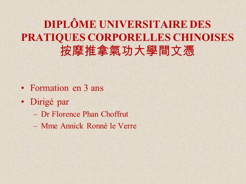 DIPLÔME UNIVERSITAIRE DES PRATIQUES CORPORELLES CHINOISES 按摩推拿氣功大學間文憑