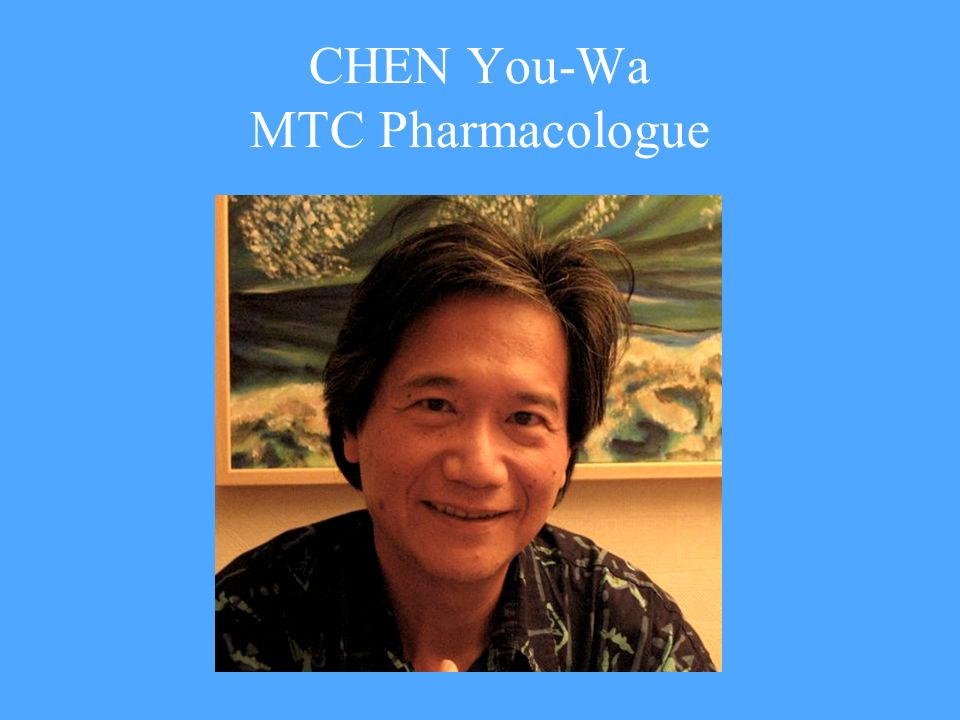 CHEN You-Wa MTC Pharmacologue