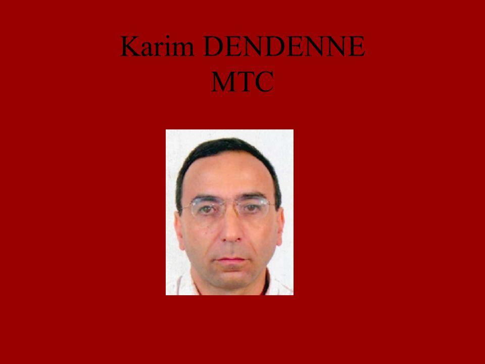 Karim DENDENNE MTC