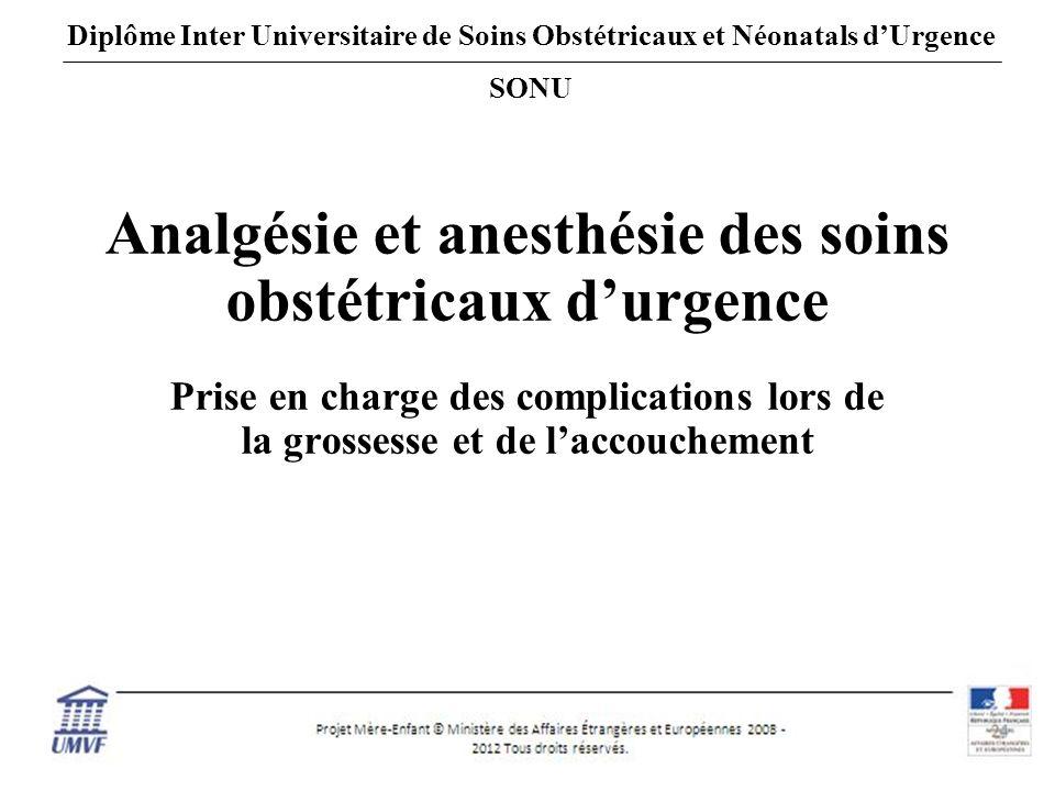 Analgésie et anesthésie des soins obstétricaux d'urgence