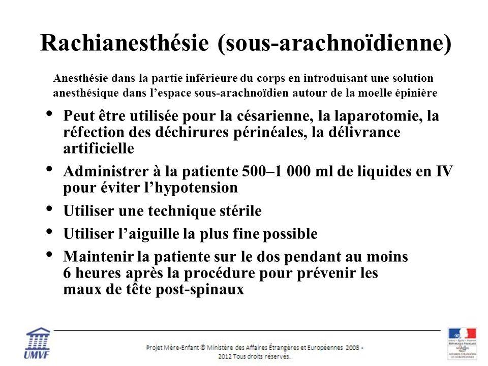 Rachianesthésie (sous-arachnoïdienne)