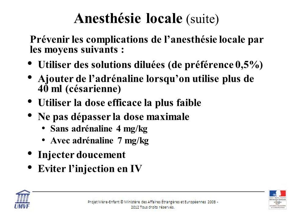 Anesthésie locale (suite)