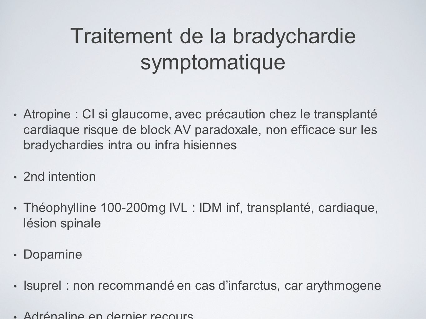 Traitement de la bradychardie symptomatique