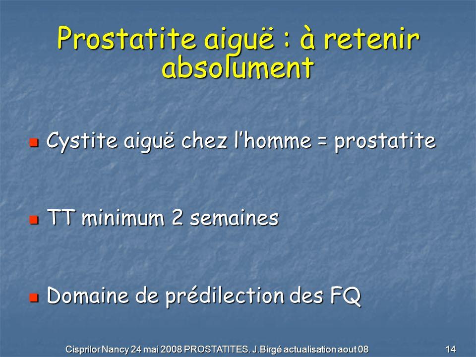 Prostatite aiguë : à retenir absolument