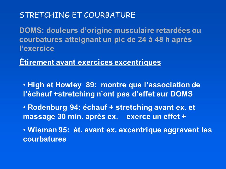 STRETCHING ET COURBATURE