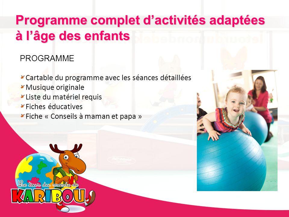 Programme complet d'activités adaptées à l'âge des enfants