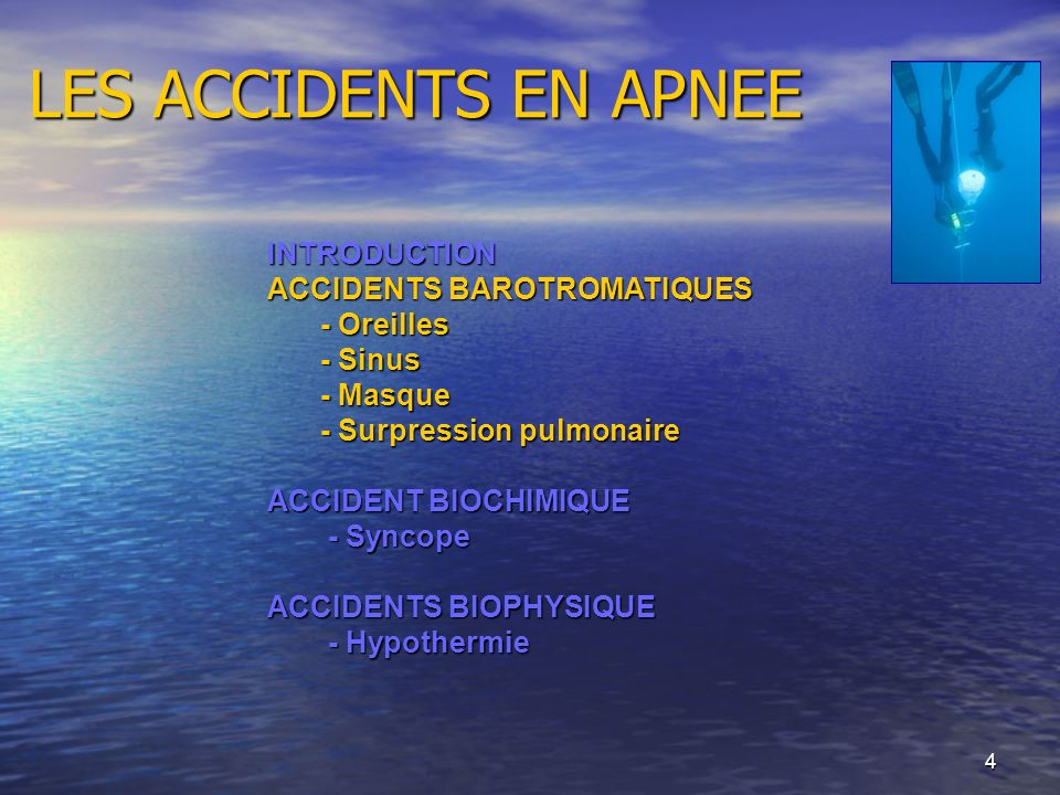LES ACCIDENTS EN APNEE INTRODUCTION ACCIDENTS BAROTROMATIQUES