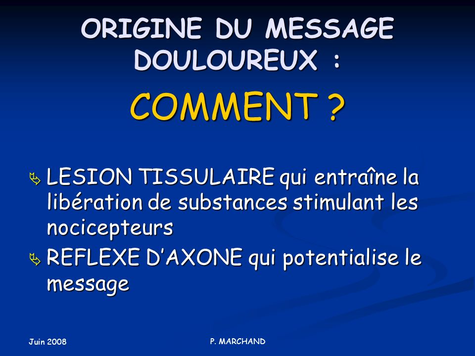ORIGINE DU MESSAGE DOULOUREUX :