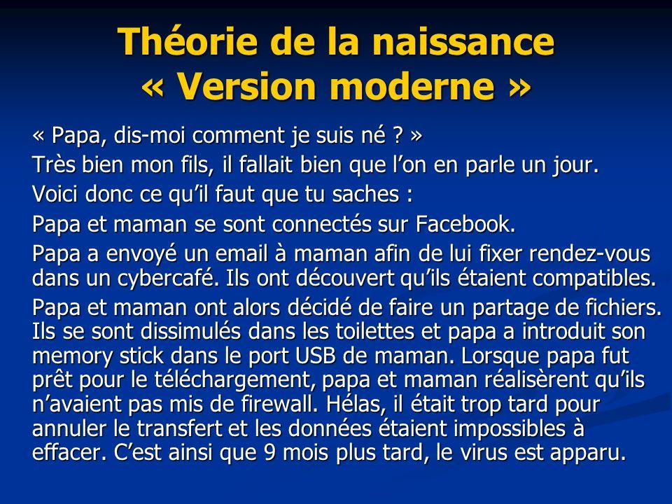 Théorie de la naissance « Version moderne »