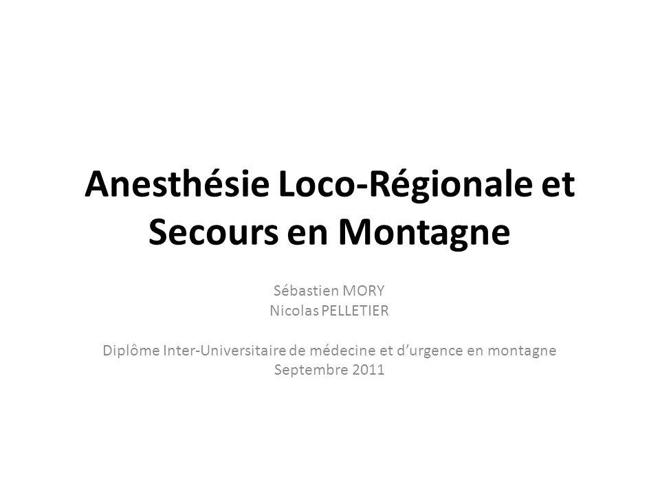 Anesthésie Loco-Régionale et Secours en Montagne