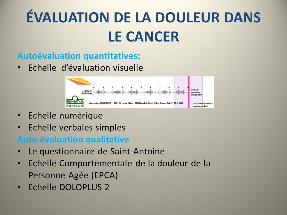 ÉVALUATION DE LA DOULEUR DANS LE CANCER