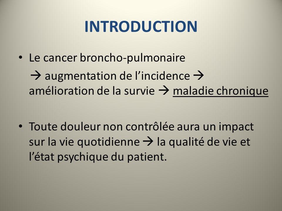 INTRODUCTION Le cancer broncho-pulmonaire