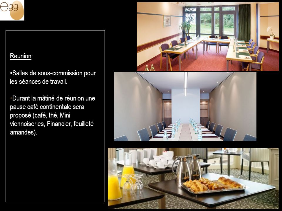 Reunion: Salles de sous-commission pour les séances de travail.