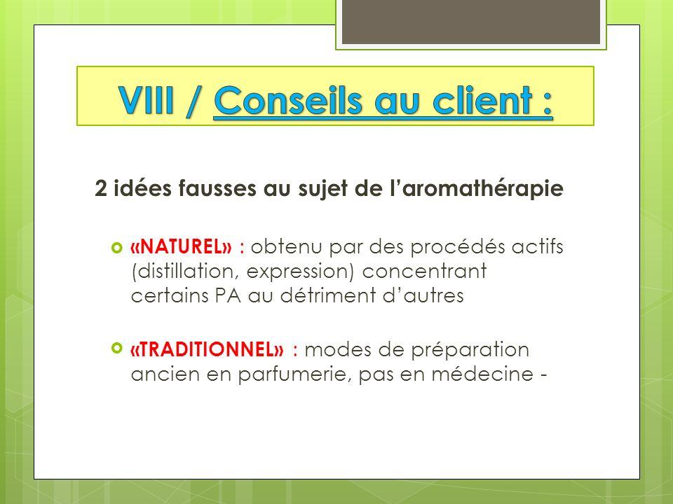VIII / Conseils au client :
