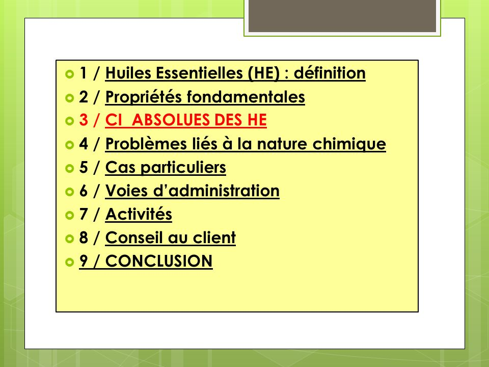 1 / Huiles Essentielles (HE) : définition