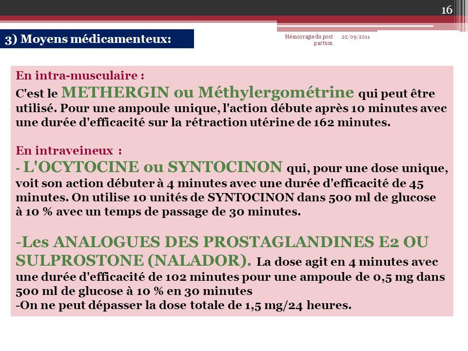 3) Moyens médicamenteux: