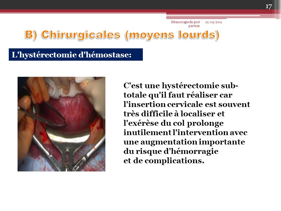B) Chirurgicales (moyens lourds)