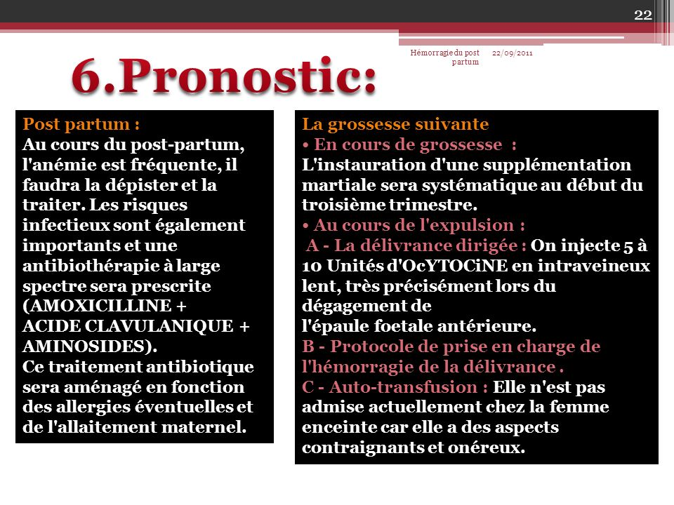 6.Pronostic: Post partum :